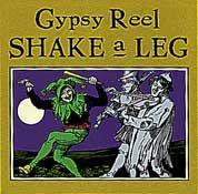 Gypsy Reel - Shake a Leg