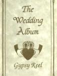 Gypsy Reel - The Wedding Album